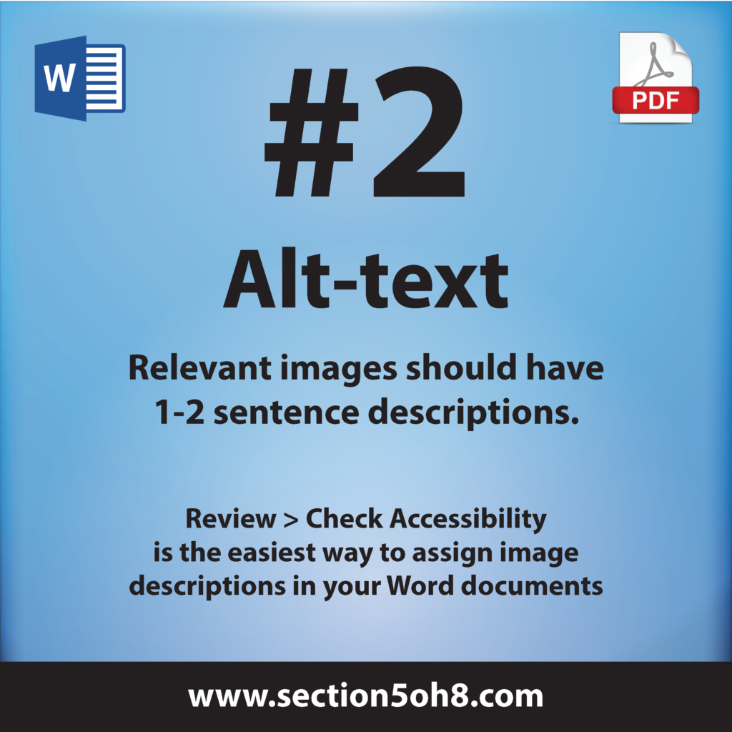 Number 2. Alt text. Relevant images should have a one to two sentence description.