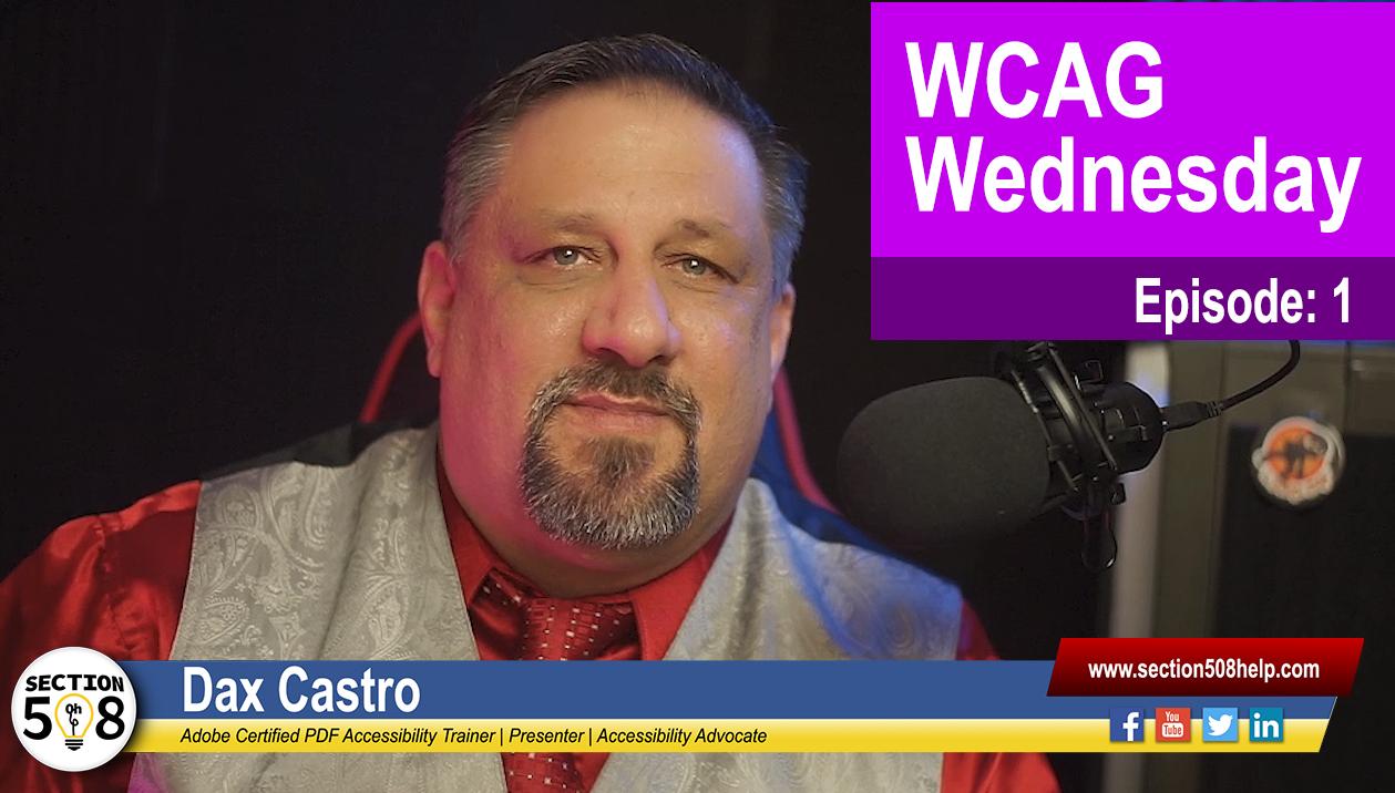 WCAG Wednesday: Episode 1